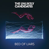 Bed of Liars by The Unlikely Candidates
