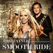 Play & Download Smooth Ride (feat. Magdalena Chovancova) by Threestyle  | Napster