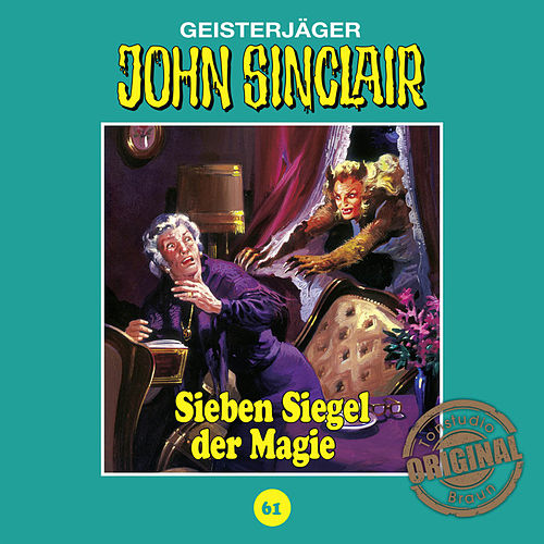 Tonstudio Braun, Folge 61: Sieben Siegel der Magie. Teil 1 von 3 von John Sinclair