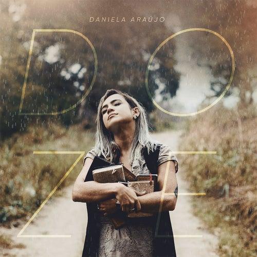 Doze de Daniela Araújo