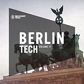 Play & Download Berlin Tech, Vol. 17 by Various Artists | Napster
