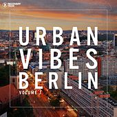 Urban Vibes Berlin by Various Artists