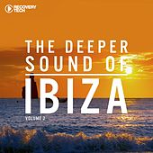 Play & Download The Deeper Sound Of Ibiza, Vol. 2 by Various Artists | Napster
