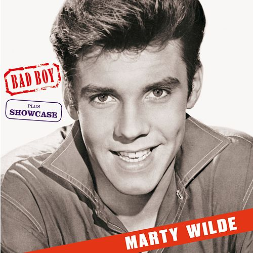 Bad Boy + Showcase (Bonus Track Version) by Marty Wilde