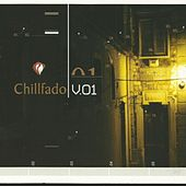 Play & Download Chillfado V.01 by Various Artists | Napster