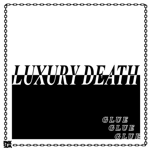 Play & Download Glue by Luxury Death | Napster