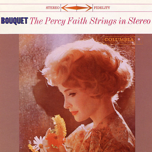Bouquet by The Percy Faith Strings