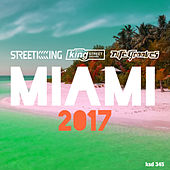 Play & Download Miami 2017 by Various Artists | Napster