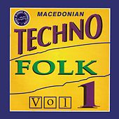 Macedonian Techno Folk, Vol. 1 by Various Artists