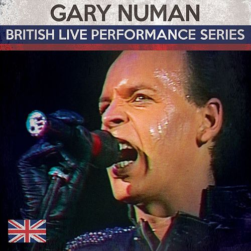 British Live Performance Series by Gary Numan