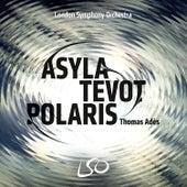Play & Download Adès: Asyla, Tevot, Polaris by Various Artists   Napster