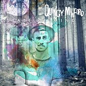 Play & Download State of Mind by Quincy Mumford | Napster