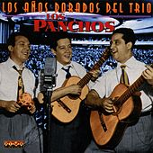 Los Años Dorados by Trío Los Panchos