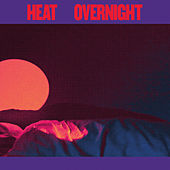 Play & Download Overnight by Heat | Napster