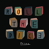 Play & Download Roll the Dice by Polock | Napster