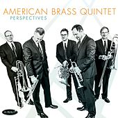 Play & Download Perspectives by The American Brass Quintet | Napster