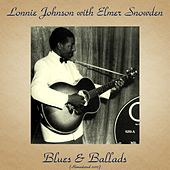 Blues & Ballads (Remastered 2017) by Lonnie Johnson