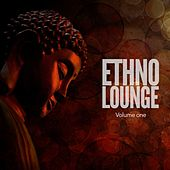 Ethno Lounge, Vol. 1 (Finest Ethno Sounds & Beats) by Various Artists