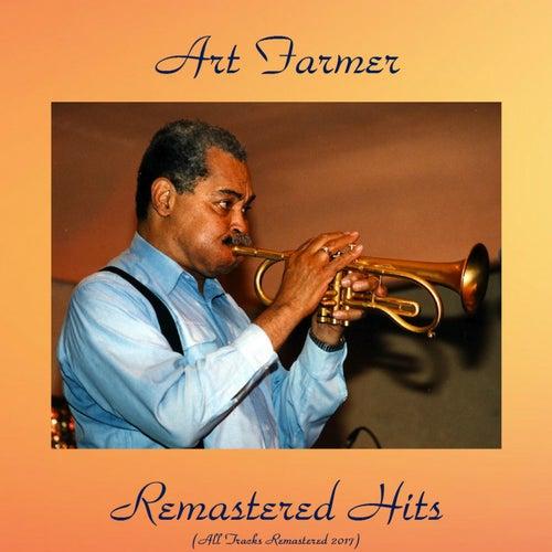 Remastered Hits (All Tracks Remastered 2017) von Art Farmer