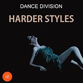 Dance Division Harder Styles by Various Artists