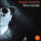 Dance Division Tech House by Various Artists