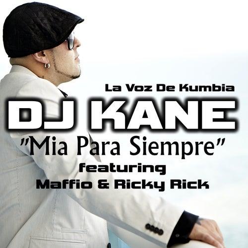 Mia para Siempre (feat. Maffio & Ricky Rick) by DJ Kane