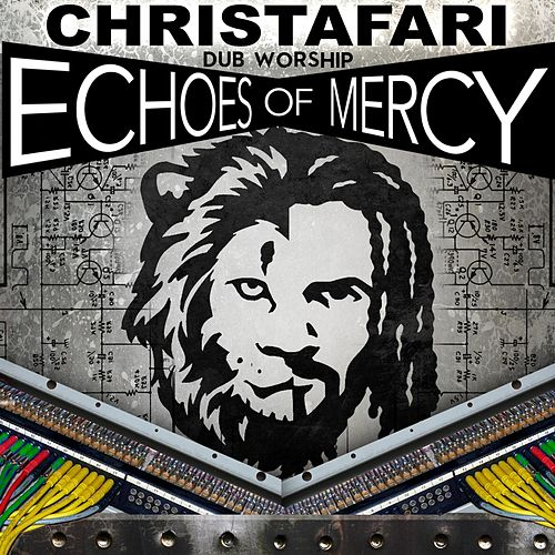 Play & Download Dub Worship: Echoes of Mercy by Christafari | Napster
