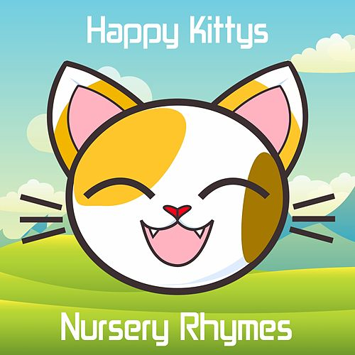 Play & Download Happy Kittys Nursery Rhymes by Kid Songs | Napster
