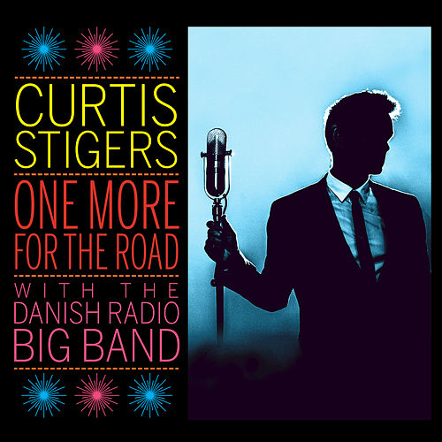 Play & Download One More For The Road by Curtis Stigers | Napster