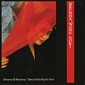Play & Download Dreams And Illusions: Tales From The Pacific Rim by Brenda Wong Aoki | Napster