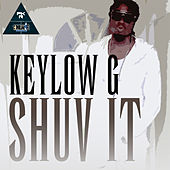 Play & Download Shuv It by Keylow-G | Napster