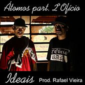 Play & Download Ideais by Los Átomos | Napster