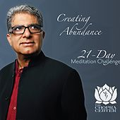 Creating Abundance: 21-Day Meditation Challenge by Chopra Center