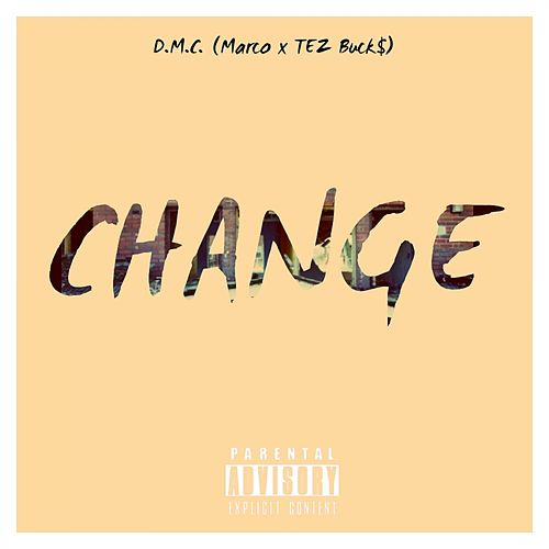 Play & Download Change by DMC | Napster