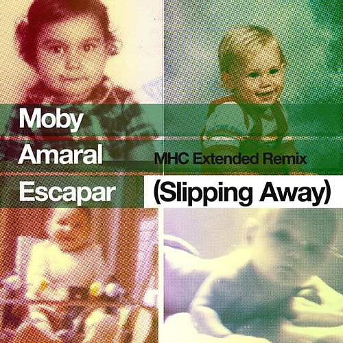 Escapar (Slipping Away) [feat. Amaral] (MHC Extended Remix) von Moby