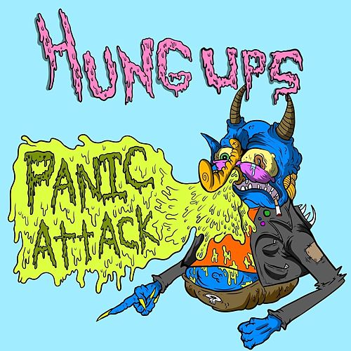 Panic Attack by The Hung Ups