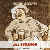 Happy Sounds by 101 Strings Orchestra