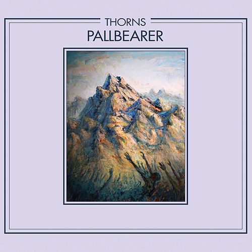 Thorns (Single) by Pallbearer
