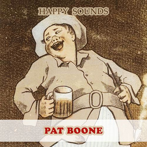 Happy Sounds by Pat Boone