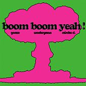 Boom Boom Yeah ! by Various Artists