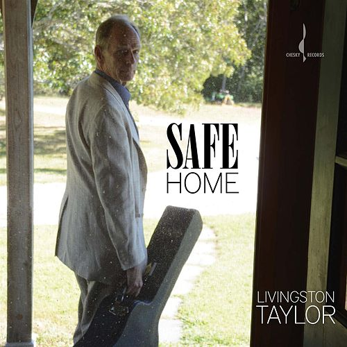 Play & Download Safe Home by Livingston Taylor | Napster