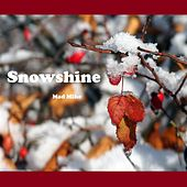 Play & Download Snowshine by Mike Banks | Napster