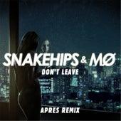 Play & Download Don't Leave (Aprés Remix) by Mø | Napster