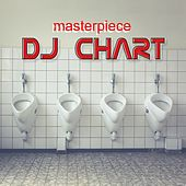 Play & Download Masterpiece by DJ-Chart | Napster