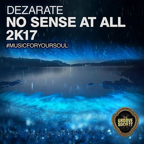 Play & Download Not Sense At All (2017) by Dezarate | Napster
