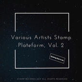 Play & Download Various Artists Stamp Plateform, Vol. by Various | Napster