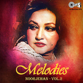 Play & Download Melodies by Noor Jehan | Napster