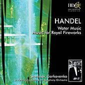 Water Music ; Music for Royal Fireworks by The Saint Petersburg Radio & TV Symphony Orchestra