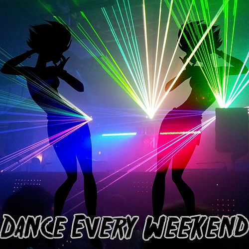 Play & Download Dance Every Weekend by Ibiza Dance Party | Napster