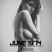 Play & Download Focus by June 1974 | Napster